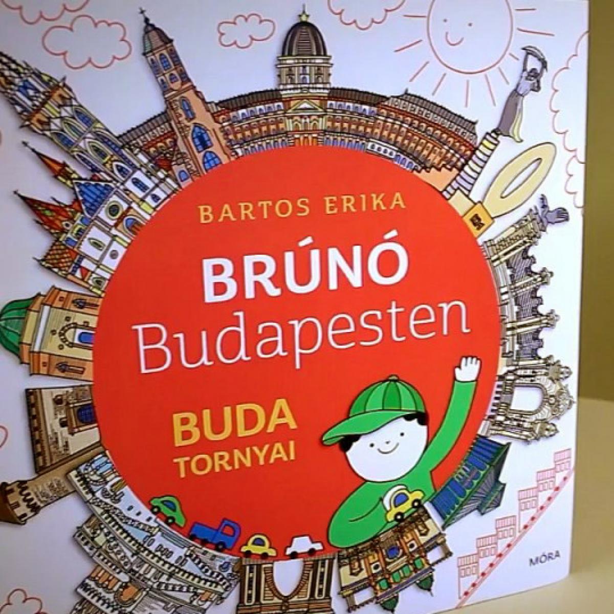 "Bartos Erika ""Brúnó Budapesten"""